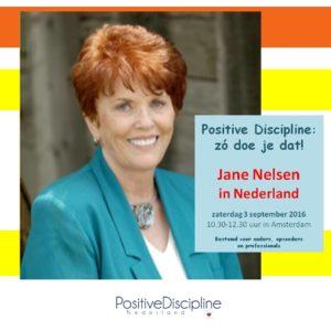 Jane Nelsen presentatie Positive Discipline Amsterdasm 3 september 2016